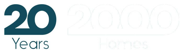 20 Years / 2000 Homes